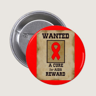Wanted: A Cure for AIDS Button