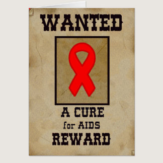 Wanted: A Cure for AIDS Card