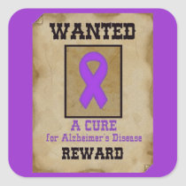 Wanted: A Cure for Alzheimer's Disease Square Sticker