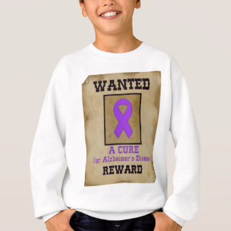Wanted: A Cure for Alzheimer's Disease Sweatshirt