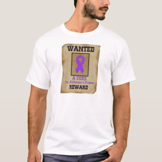 Wanted: A Cure for Alzheimer's Disease T-Shirt