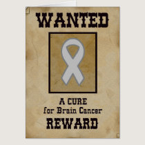 Wanted: A Cure for Brain Cancer Card
