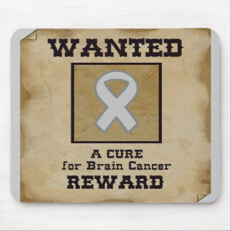Wanted: A Cure for Brain Cancer Mousepads