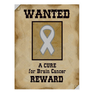 Wanted: A Cure for Brain Cancer Postcard