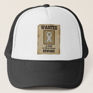 Wanted: A Cure for Brain Cancer Trucker Hat