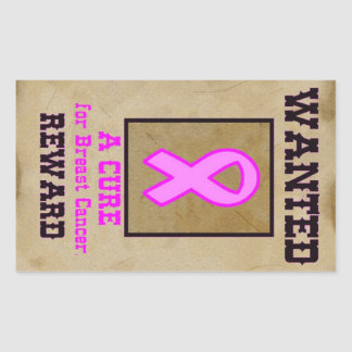 Wanted: A Cure for Breast Cancer Rectangular Sticker