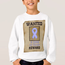 Wanted: A Cure for Cancer - Lavender Ribbon Sweatshirt