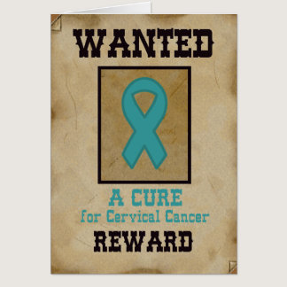 Wanted: A Cure for Cervical Cancer Card