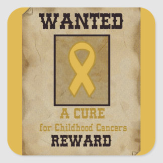 Wanted: A Cure for Childhood Cancer Gold Ribbon Square Sticker