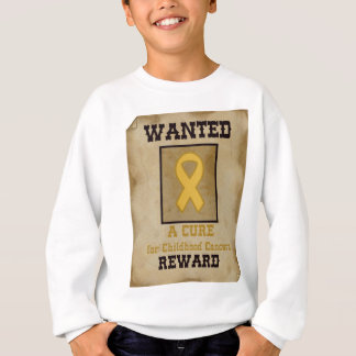 Wanted: A Cure for Childhood Cancer Gold Ribbon Sweatshirt