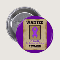 Wanted: A Cure for Crohn's & Colitis Pinback Button