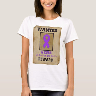 Wanted: A Cure for Crohn's & Colitis T-Shirt