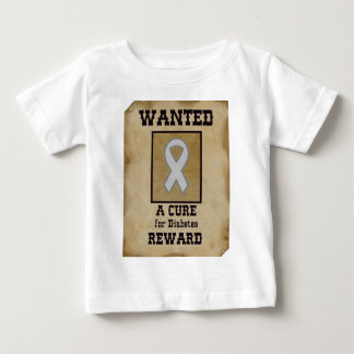 Wanted: A Cure for Diabetes Baby T-Shirt