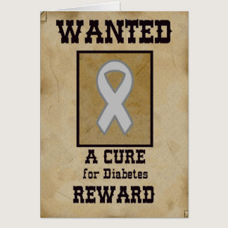 Wanted: A Cure for Diabetes Card