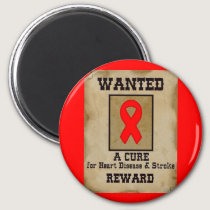 Wanted: A Cure for Heart Disease & Stroke Magnet