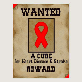 Wanted: A Cure for Heart Disease & Stroke Postcard