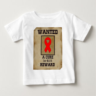 Wanted: A Cure for HIV Baby T-Shirt