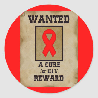 Wanted: A Cure for HIV Classic Round Sticker