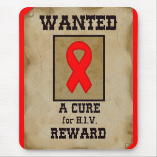 Wanted: A Cure for HIV Mouse Pad