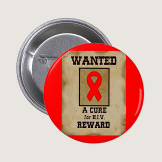 Wanted: A Cure for HIV Pinback Button