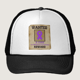 Wanted: A Cure for Hodgkin's Lymphoma Trucker Hat