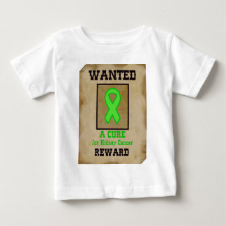 Wanted: A Cure for Kidney Cancer Baby T-Shirt