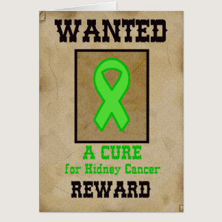 Wanted: A Cure for Kidney Cancer Card