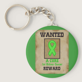 Wanted: A Cure for Kidney Cancer Keychain