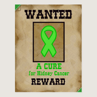 Wanted: A Cure for Kidney Cancer Postcard