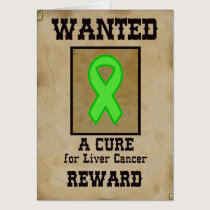 Wanted: A Cure for Liver Cancer Card
