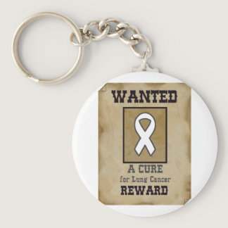 Wanted: A Cure for Lung Cancer Keychain