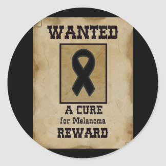 Wanted: A Cure for Melanoma Classic Round Sticker