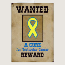 Wanted: A Cure for Testicular Cancer Card