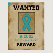 Wanted: A Cure for Uterine Cancer Postcard