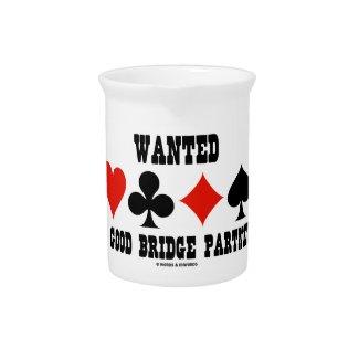 Wanted A Good Bridge Partner Card Suits Bridge Beverage Pitcher