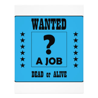 Wanted... a Job ! Flyer