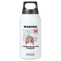 Wanted A World Filled With Fresh Air (Respiratory) 10 Oz Insulated SIGG Thermos Water Bottle