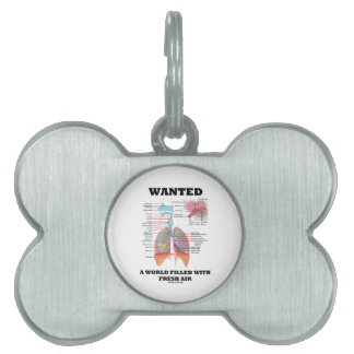 Wanted A World Filled With Fresh Air (Respiratory) Pet Name Tag