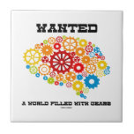 Wanted A World Filled With Gears (Brain Gears) Tiles