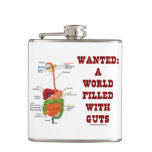 Wanted A World Filled With Guts (Digestive System) Hip Flask