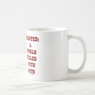 Wanted A World Filled With Guts (Digestive System) Coffee Mug