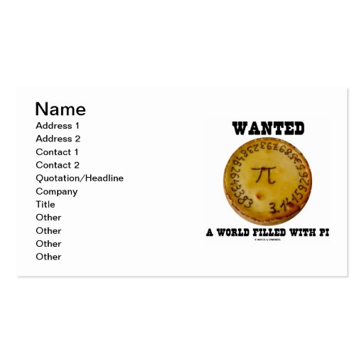 Wanted A World Filled With Pi (Pi On A Pie) Double-Sided Standard Business Cards (Pack Of 100)