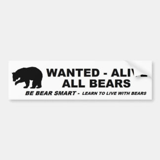 WANTED - ALIVE - ALL BEARS BUMPER STICKER
