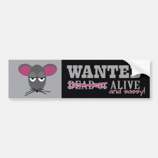 Wanted: Alive and Sassy - Barn Hunt Bumper Sticker Car Bumper Sticker