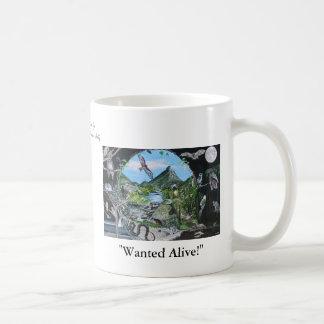 Wanted Alive! Coffee Mug