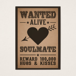 WANTED ALIVE: SOULMATE business cards