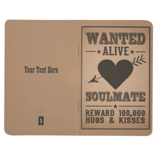 WANTED ALIVE: SOULMATE pocket journal