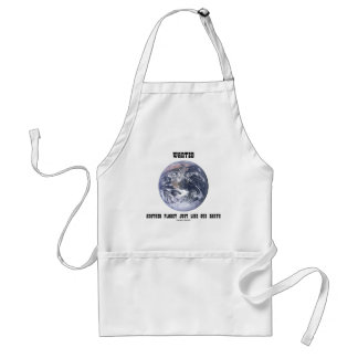 Wanted Another Planet Just Like Our Earth Adult Apron