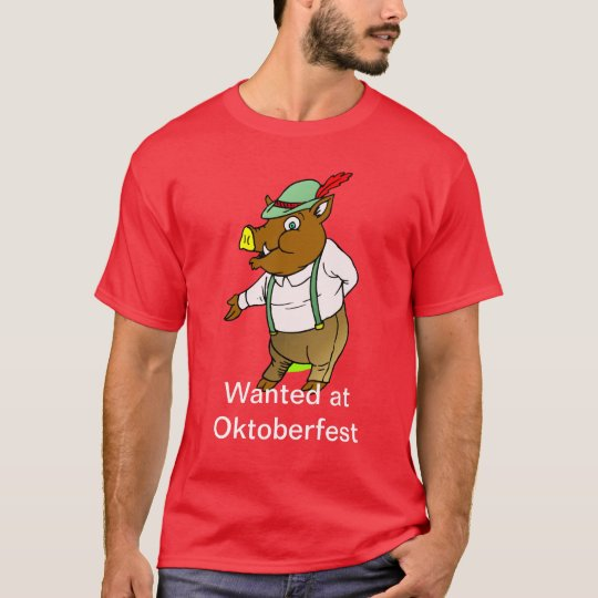Wanted at Oktoberfest T-Shirt
