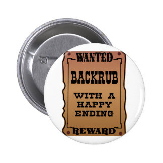 Wanted Backrub With A Happy Ending Button